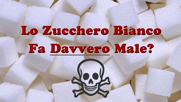 lo zucchero bianco fa male
